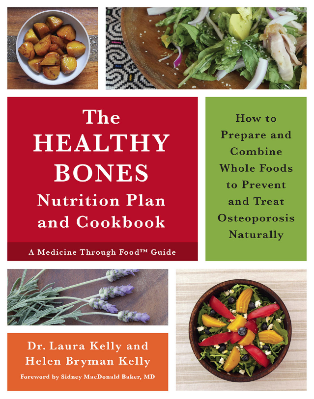 The healthy bones book nutrition plan cookbook the healthy bones nutrition plan and cookbook has the answers that conventional medicine keeps missing i highly recommend this terrific book forumfinder Images